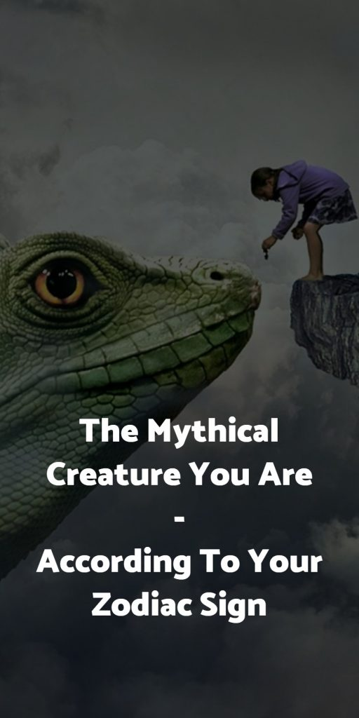 The Mythical Creature You Are, According To Your Zodiac Sign 1