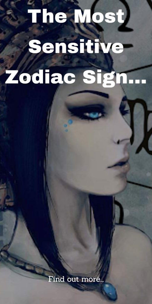 Which Zodiac Sign Is The Most Sensitive? 1