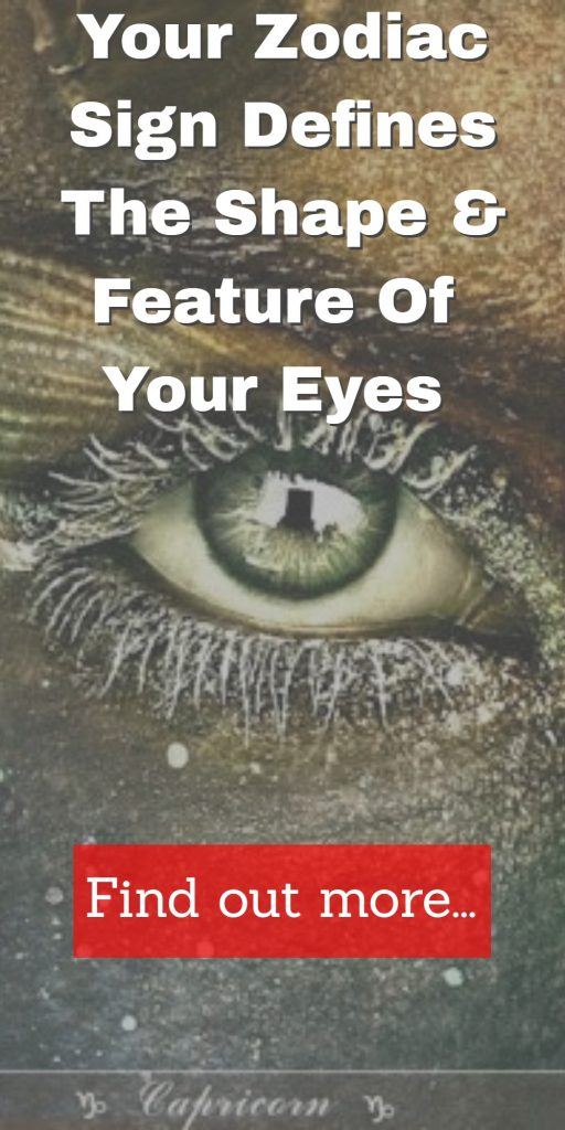 Your Zodiac Sign Defines The Shape & Feature Of Your Eyes 1