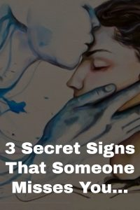 3 Signs That Someone Misses You 1