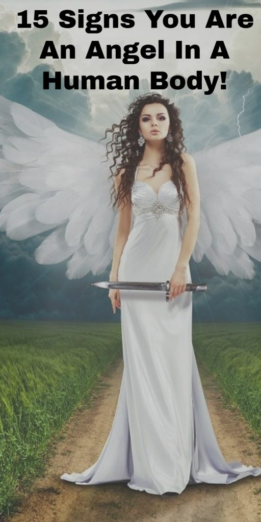 15 Signs You Are An Angel In A Human Body! 2