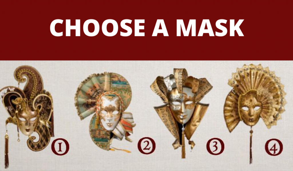 Pick a Venetian Mask and Find out What You Are Hiding from Your Personality 1